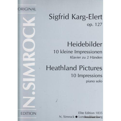 SIMROCK KARG-ELERT SIGFRID - HEATHLAND PICTURES 10 IMPRESSIONS OP.127