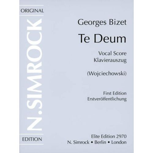 SIMROCK BIZET GEORGES - TE DEUM - SOPRANO, TENOR, MIXED CHOIR (SATB) AND ORCHESTRA