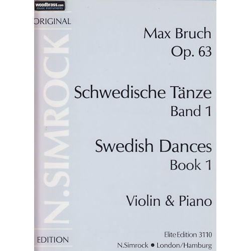SIMROCK BRUCH MAX - SWEDISH DANCES OP.63 VOL.1 - VIOLIN AND PIANO
