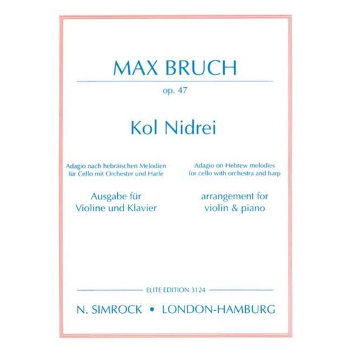 SIMROCK BRUCH MAX - KOL NIDREI OP. 47 - VIOLIN AND PIANO
