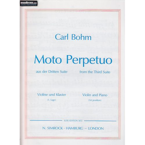 SIMROCK BOHM CARL - MOTO PERPETUO IN D - VIOLIN AND PIANO
