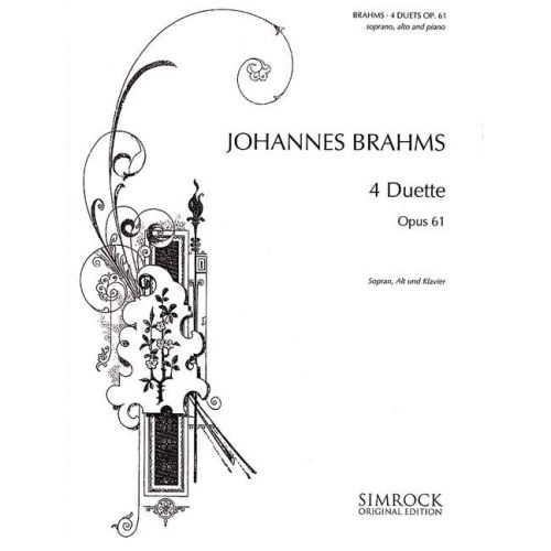 SIMROCK BRAHMS JOHANNES - 4 DUETS OP. 61 - SOPRANO, ALTO AND PIANO