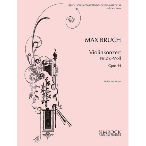 SIMROCK MAX BRUCH - VIOLINKONZERT N°2 D-MOLL OP.44 - VIOLON ET PIANO