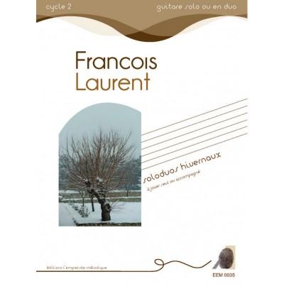 L'EMPREINTE MéLODIQUE LAURENT F. - SOLODUOS HIVERNAUX - GUITARE (SEULE OU ACCOMPAGNEE)