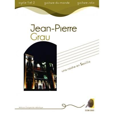 L'EMPREINTE MéLODIQUE GRAU J.P. - UNA NOCHE EN SEVILLA - GUITARE
