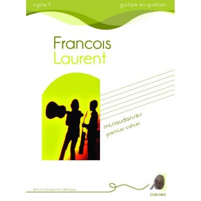 L'EMPREINTE MéLODIQUE LAURENT F. - MINAUDANSES (1ER CAHIER) - 1, 2, 3 ET 4 GUITARES