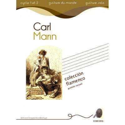 L'EMPREINTE MéLODIQUE CARL MARIN - COLECCION FLAMENCO - GUITARE