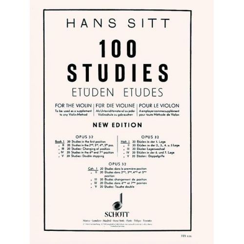 SCHOTT SITT HANS - 100 ETUDES POUR VIOLON OP 32 - CAHIER 1