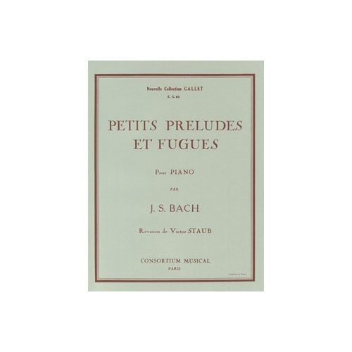COMBRE BACH JOHANN SEBASTIAN - PETITS PRELUDES ET FUGUES - PIANO