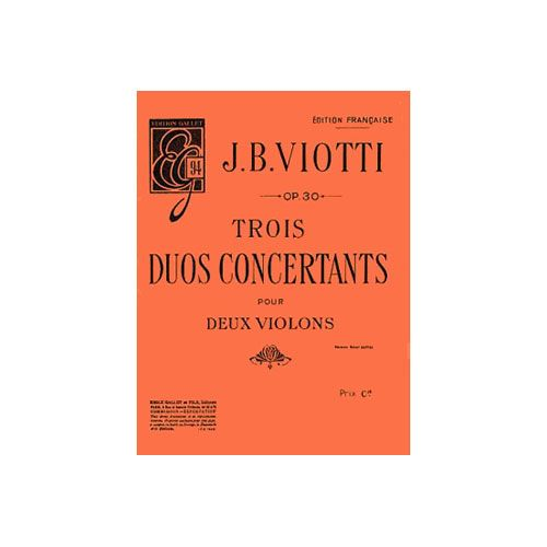 COMBRE VIOTTI GIOVANNI BATTISTA - DUOS CONCERTANTS (3) OP.30 - 2 VIOLONS