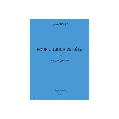 COMBRE CHOISY LAURE - POUR UN JOUR DE FÊTE - VIOLON ET PIANO