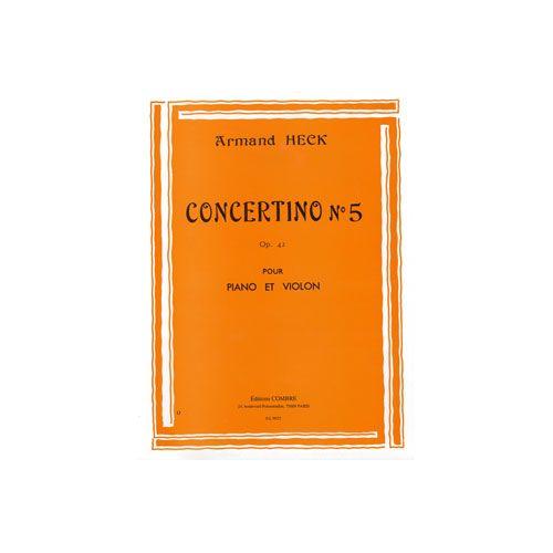 COMBRE HECK ARMAND - CONCERTINO N.5 EN SOL MAJ. OP.42 - VIOLON ET PIANO