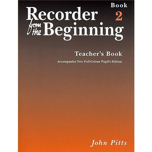 MUSIC SALES PITTS JOHN - RECORDER FROM THE BEGINNING - TEACHERS BOOK BK. 2 - RECORDER