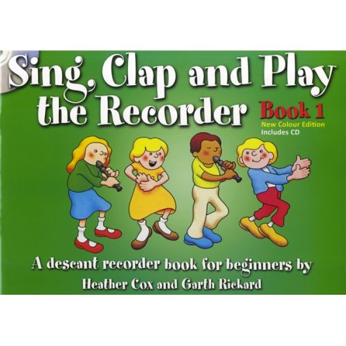 MUSIC SALES SING CLAP AND PLAY THE RECORDER BOOK 1 - RECORDER