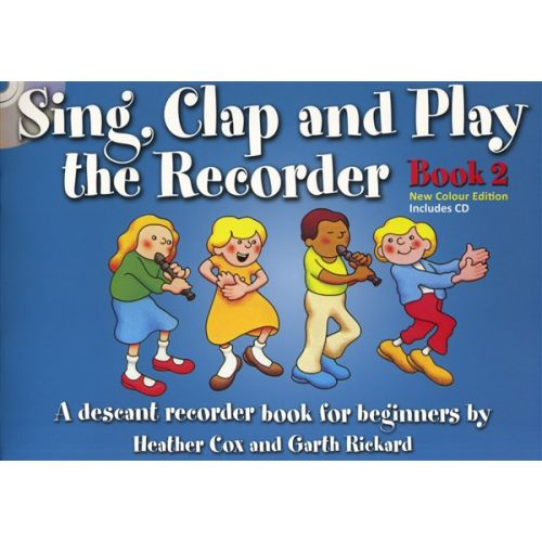 MUSIC SALES SING CLAP AND PLAY THE RECORDER BOOK 2 - RECORDER