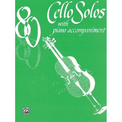 ALFRED PUBLISHING 80 SOLOS - CELLO AND PIANO