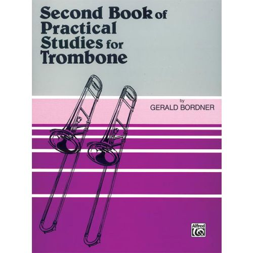 ALFRED PUBLISHING 2ND BOOK OF PRACTICAL STUDIES - TROMBONE