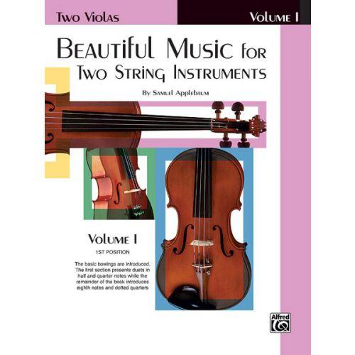 ALFRED PUBLISHING APPLEBAUM SAMUEL - BEAUTIFUL MUSIC BOOK1 - VIOLA