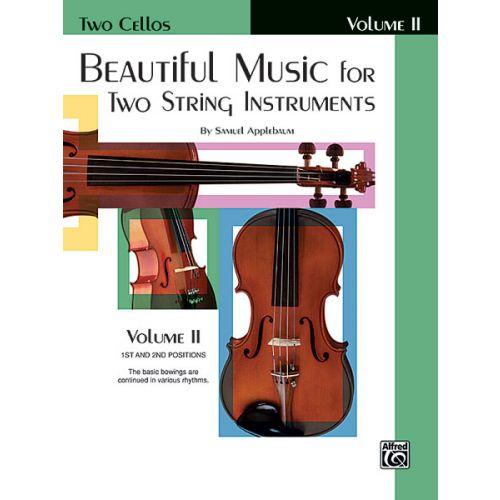 ALFRED PUBLISHING APPLEBAUM SAMUEL - BEAUTIFUL MUSIC BOOK 2 - CELLO