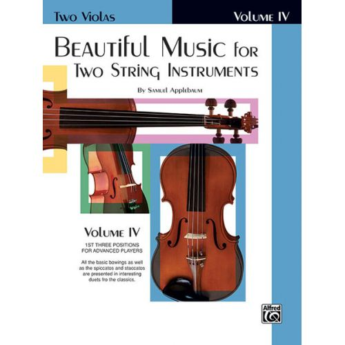 ALFRED PUBLISHING APPLEBAUM SAMUEL - BEAUTIFUL MUSIC FOR 2 STRING INSTRUMENTS BOOK4 - VIOLA