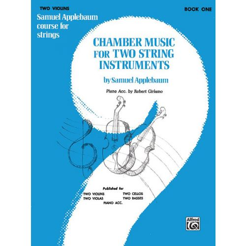 ALFRED PUBLISHING APPLEBAUM SAMUEL - CHAMBER MUSIC FOR TWO STRING INSTRUMENTS BOOK1 - VIOLIN