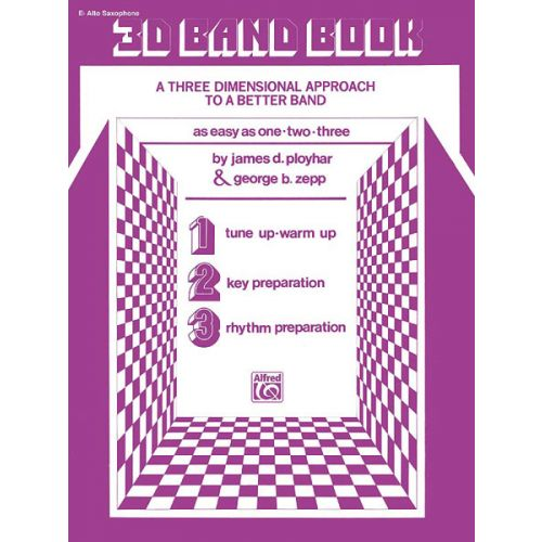 ALFRED PUBLISHING 3-D BAND BOOK - ALTO SAXOPHONE