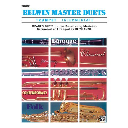 ALFRED PUBLISHING SNELL KEITH - BELWIN MASTER DUETS TRUMPET INTERMEDIATE I - TRUMPET ENSEMBLE