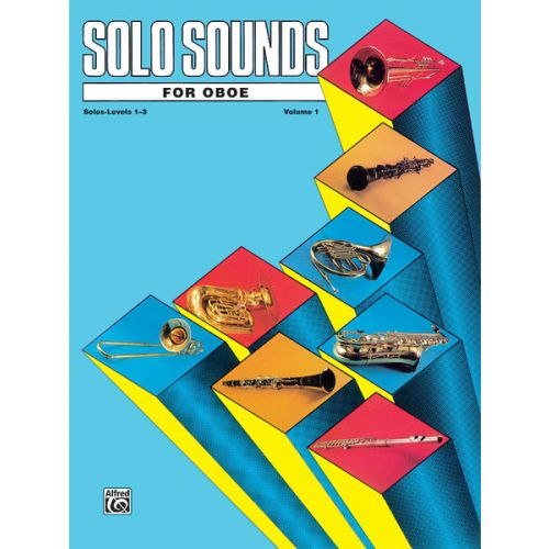 ALFRED PUBLISHING SOLO SOUNDS FOR OBOE SOLO 1-3 - OBOE SOLO