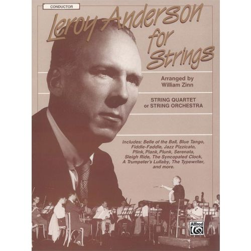 ALFRED PUBLISHING ANDERSON LEROY - LEROY ANDERSON FOR STRINGS CONDUCTOR SCO - FULL ORCHESTRA