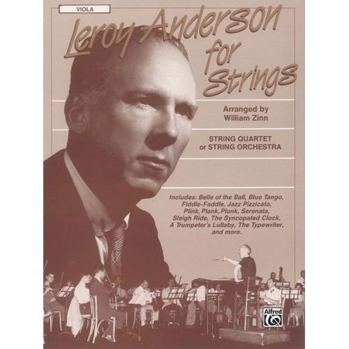 ALFRED PUBLISHING ANDERSON LEROY - LEROY ANDERSON FOR STRINGS VIOLA - FULL ORCHESTRA