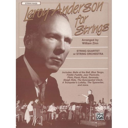 ALFRED PUBLISHING ANDERSON LEROY - LEROY ANDERSON FOR STRINGS BASS - FULL ORCHESTRA