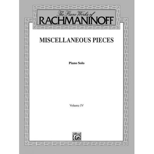 ALFRED PUBLISHING RACHMANINOFF MISC PIECES 4 - PIANO SOLO