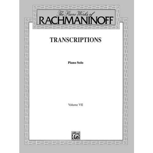 ALFRED PUBLISHING RACHMANINOFF TRANSCRIPTIONS 7 - PIANO SOLO