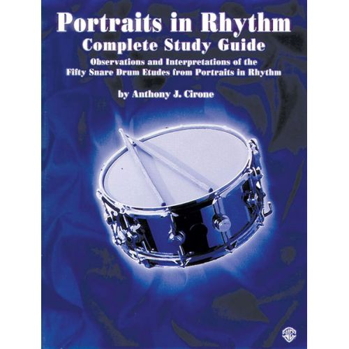 ALFRED PUBLISHING CIRONE ANTHONY J. - PORTRAITS IN RHYTHM : COMPLETE STUDY GUIDE - DRUMS & PERCUSSION