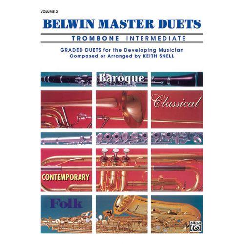 ALFRED PUBLISHING SNELL KEITH - BELWIN MASTER DUETS - TROMBONE INTERMEDIATE II - BRASS ENSEMBLE
