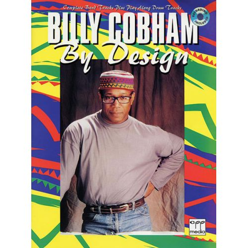 ALFRED PUBLISHING COBHAM BILLY - DRUMS BY DESIGN + CD - DRUMS & PERCUSSION