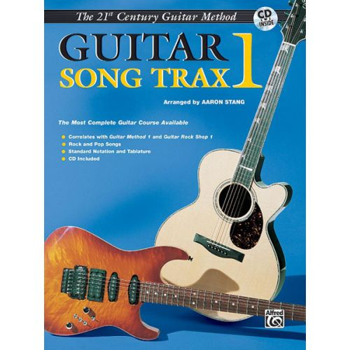 ALFRED PUBLISHING STANG AARON - 21ST CENTURY GUITAR SONG TRAX 1 + CD - GUITAR