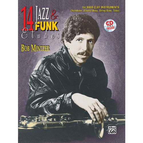 ALFRED PUBLISHING MINTZER BOB - 14 JAZZ AND FUNK ETUDES - F INSTRUMENTS