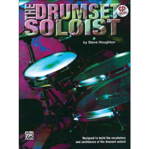 ALFRED PUBLISHING HOUGHTON STEVE - DRUMSET SOLOIST + CD - DRUMS & PERCUSSION