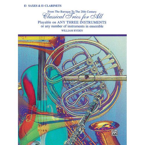 ALFRED PUBLISHING CLASSICAL TRIOS FOR ALL - SAXOPHONE