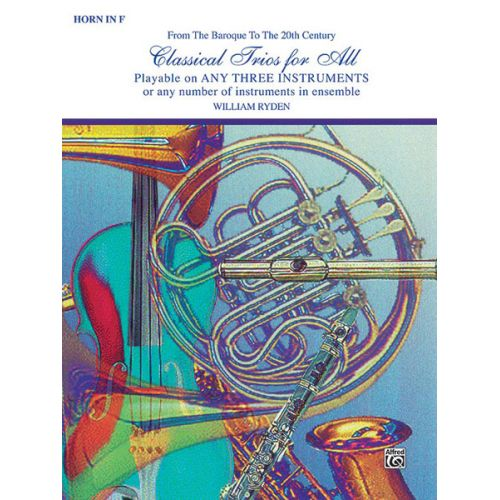 ALFRED PUBLISHING CLASSICAL TRIOS - FRENCH HORN ENSEMBLE
