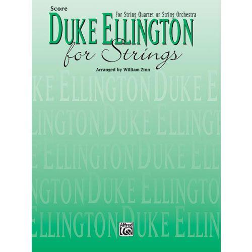 ALFRED PUBLISHING ELLINGTON DUKE - DUKE ELLINGTON FOR STRINGS - SCORE