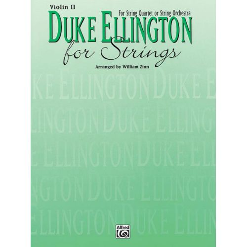 ALFRED PUBLISHING ELLINGTON DUKE - DUKE ELLINGTON FOR STRINGS - VIOLIN 2