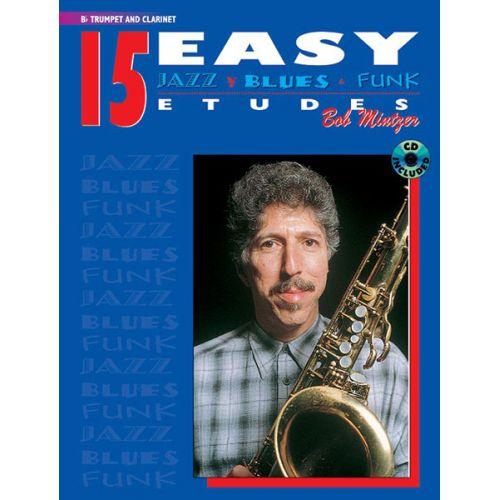 ALFRED PUBLISHING MINTZER BOB - 15 EASY JAZZ BLUES & FUNK ETUDES + CD - TRUMPET