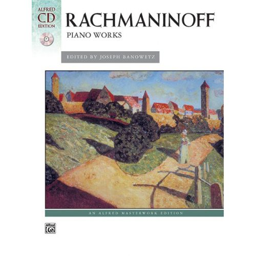 ALFRED PUBLISHING RACHMANINOV SERGEI - PIANO WORKS - PIANO SOLO