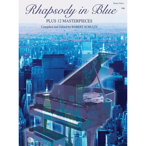 ALFRED PUBLISHING GERSHWIN GEORGE - RHAPSODY IN BLUE + 12 MASTERPIECES - PIANO SOLO