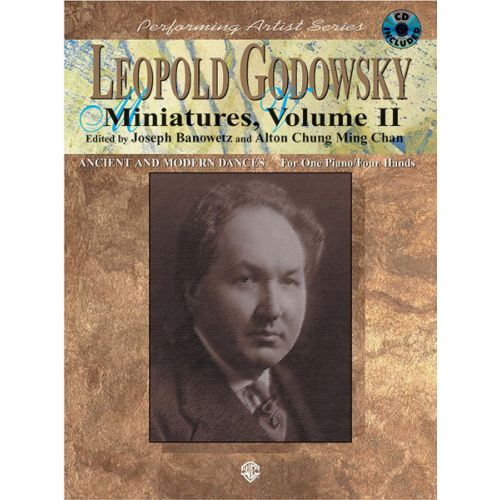 ALFRED PUBLISHING GODOWSKY LEOPOLD - PERFORMING ARTIST: GODOWSKY VOL 2 - PIANO