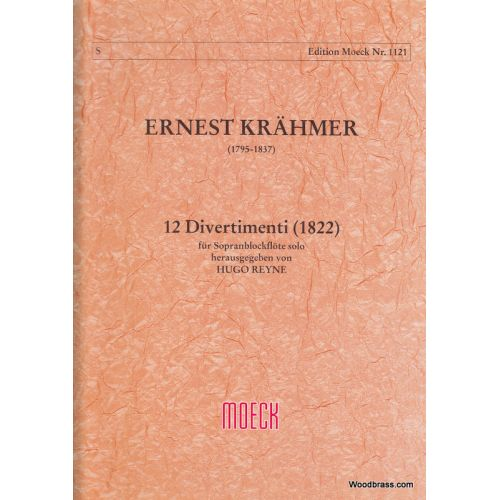 MOECK KRAHMER E. - 12 DIVERTIMENTI (1822)