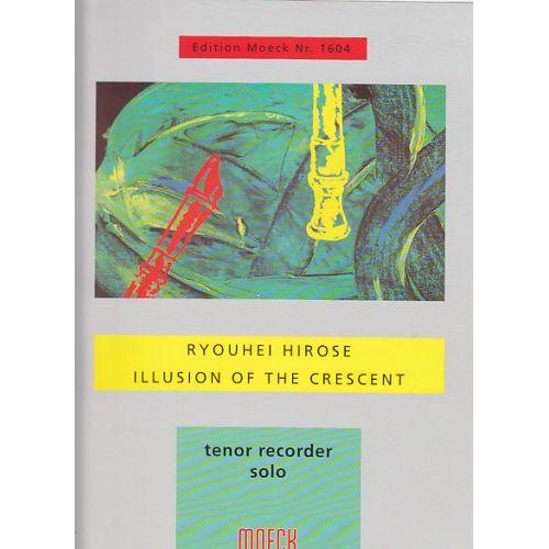 MOECK HIROSE R. - ILLUSION OF THE CRESCENT + CD - FLUTE A BEC TENOR