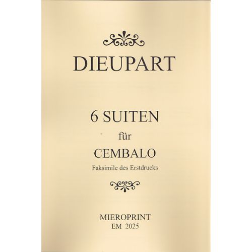 MIEROPRINT DIEUPART CH. - 6 SUITTES DE CLAVECIN